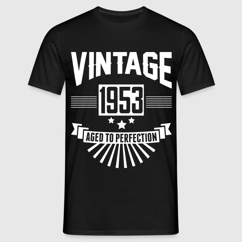 VINTAGE 1953 - Aged To Perfection  - Men's T-Shirt