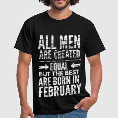 All Men Are Created Equal Verjaardag februari tekst wit - Mannen T-shirt