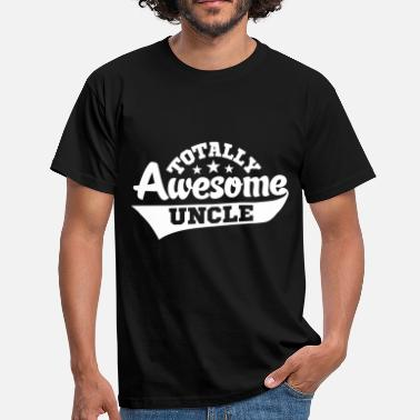 Awesome Uncle totally awesome uncle - Men's T-Shirt