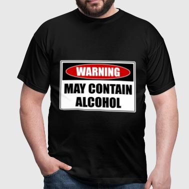 May Contain Alcohol - Männer T-Shirt