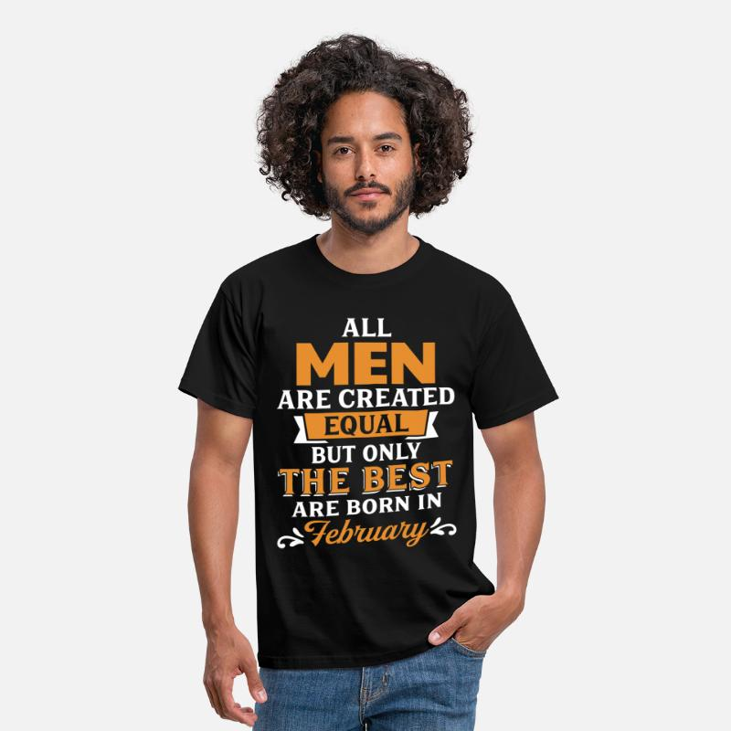 February T-Shirts - Best Men Are Born In February - Men's T-Shirt black