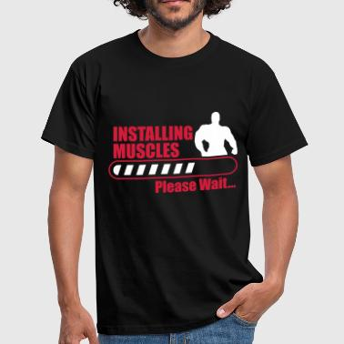 Funny Gym Installign Muscles  - Men's T-Shirt