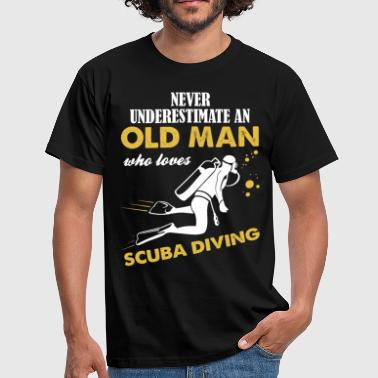 Never Underestimate An Old Man Who Loves Scuba... - Men's T-Shirt