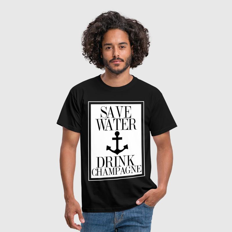 Save Water Drink Champagne Statement Shirt with An - Männer T-Shirt