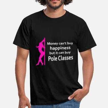 Highperformance Sport This Is My Pole Dancing Tshirt Design Money can't - Men's T-Shirt