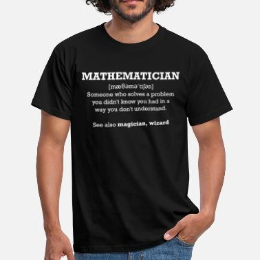 Mathematiker Mathematician - wizard - Männer T-Shirt