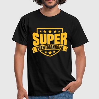 Event Super Eventmanager - Männer T-Shirt