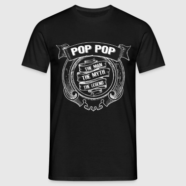 Pop Pop-The Man The Myth The Legend - Men's T-Shirt