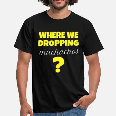 Muchacho Where are we dropping guys? PUBG Muchacho Edition - Männer T-Shirt
