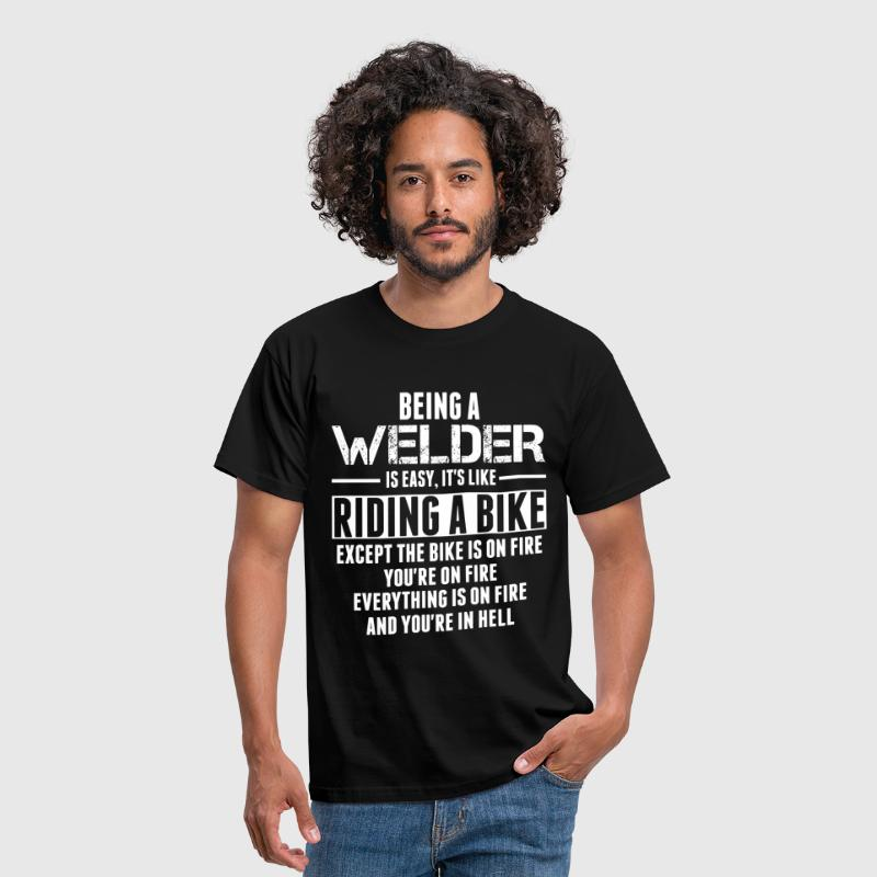 Being a Welder is like Riding a Bike - Men's T-Shirt