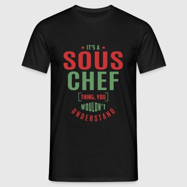 Sous Chef T-shirt - Men's T-Shirt