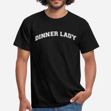 Dinner Ladies dinner lady college style curved logo - Men's T-Shirt