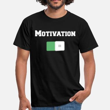 Motivated Motivation On Motivational Motiv Black - Men's T-Shirt