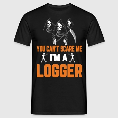 Halloween You Cant Scare Me Im A Logger - Men's T-Shirt