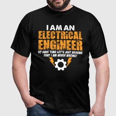 I Am An Electrical Engineer - Men's T-Shirt