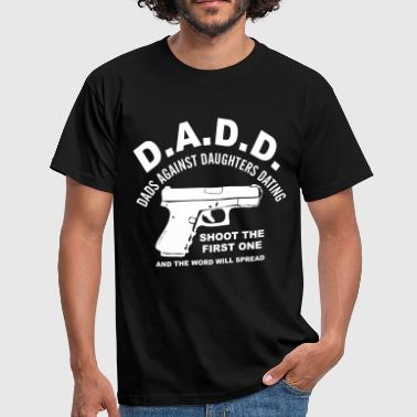 Against dads against dating - Men's T-Shirt