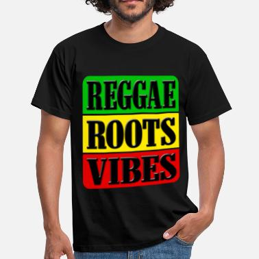 Roots reggae roots vibes - T-shirt Homme