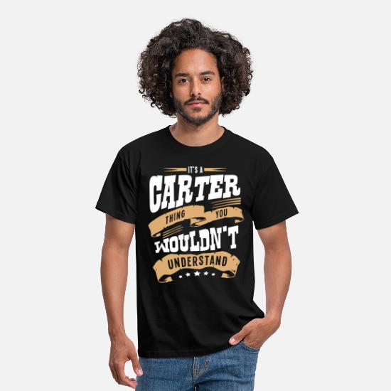 Carter T-Shirts - carter name thing you wouldnt understand - Men's T-Shirt black