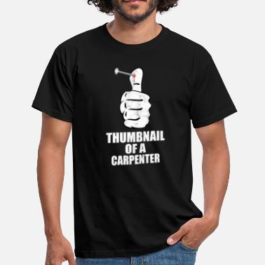 Thump Carpenter Thump Bleeding Funny - Men's T-Shirt
