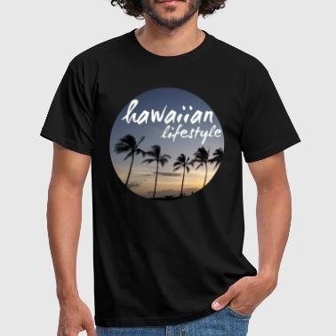 Hawaiian Lifestyle - Männer T-Shirt