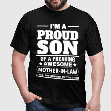 Proud Son Of A Freaking Awesome Mother In Law - Men's T-Shirt