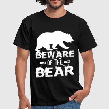 Grizzly Bear Beware Of The Bear - Men's T-Shirt