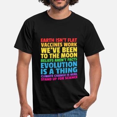 7fc2a860d7d4e1 Scienza LA TERRA NON È PIÙ STAND UP PER SCIENCE REAL TShirt - Maglietta uomo