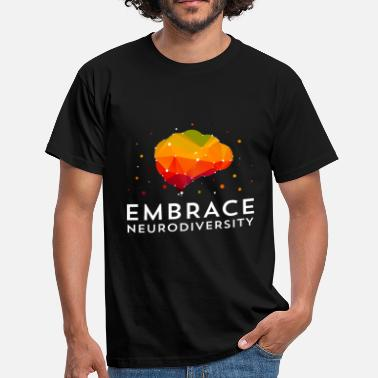 Attention Deficit Disorder Embrace Neurodiversity TShirt For ASD, ADHD, - Men's T-Shirt