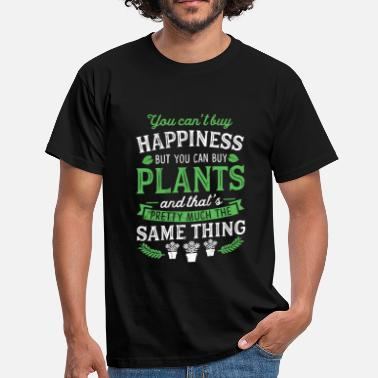 Funny Gardener Quotes Can't Buy Happiness But Can Buy Plants Funny - Men's T-Shirt