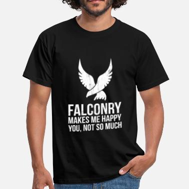 Falconry Falconry Makes Me Happy - Funny Falconer TShirt - Men's T-Shirt