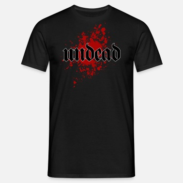 Undead Undead Undead - Men's T-Shirt