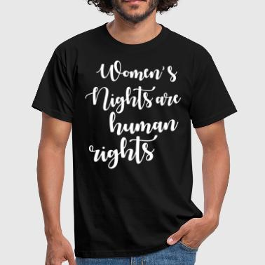 womens rights are human rights - Men's T-Shirt