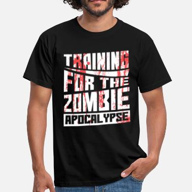 Apocalypse training for the zombie apocalypse fitness shirt - Men's T-Shirt