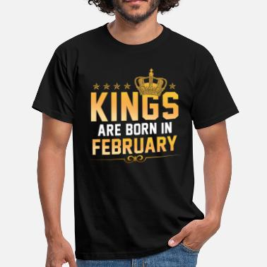 Kings Kings Are Born In February - T-shirt Homme