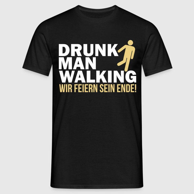 Drunk man walking - Männer T-Shirt