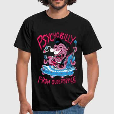 Psychobilly psychobilly from outerspace - T-shirt Homme