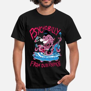 psychobilly from outerspace - Men's T-Shirt