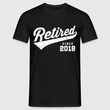 Retired Since 2018 - Männer T-Shirt