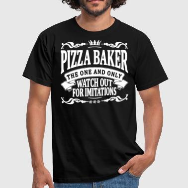 pizza baker the one and only - Men's T-Shirt