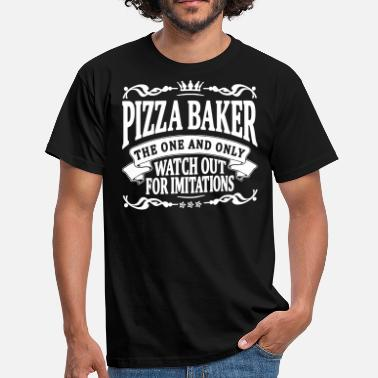 Pizza Baker pizza baker the one and only - Men's T-Shirt