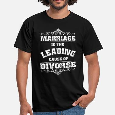Diamond Ring Marriage - Marriage is the main reason for the divorce - Men's T-Shirt