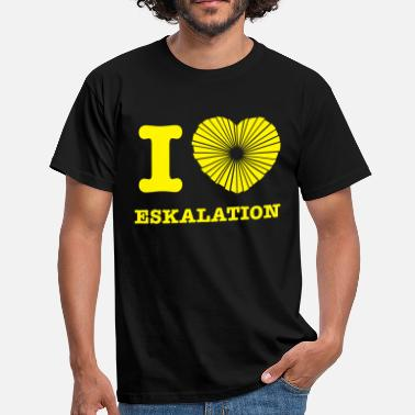 i_love_eskalation - Männer T-Shirt