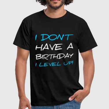 Gamer level up! - Men's T-Shirt