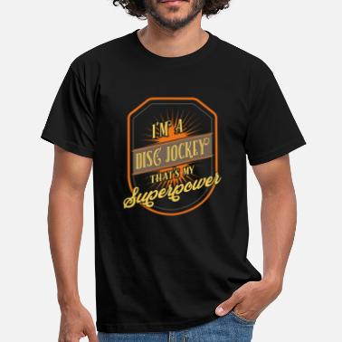 Disc Jockey Disc Jockey - Men's T-Shirt