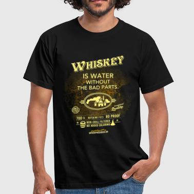 Whiskey Shirt Whiskey is water without the bad p - Männer T-Shirt
