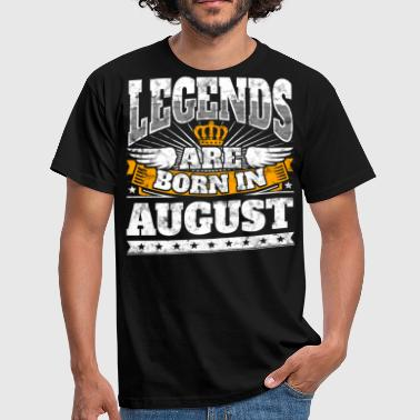 Legends are born in August birthday shirt - Men's T-Shirt