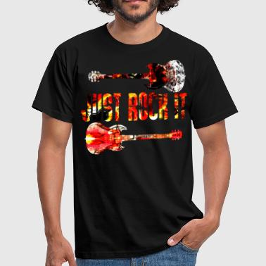 Just Rock It - Männer T-Shirt