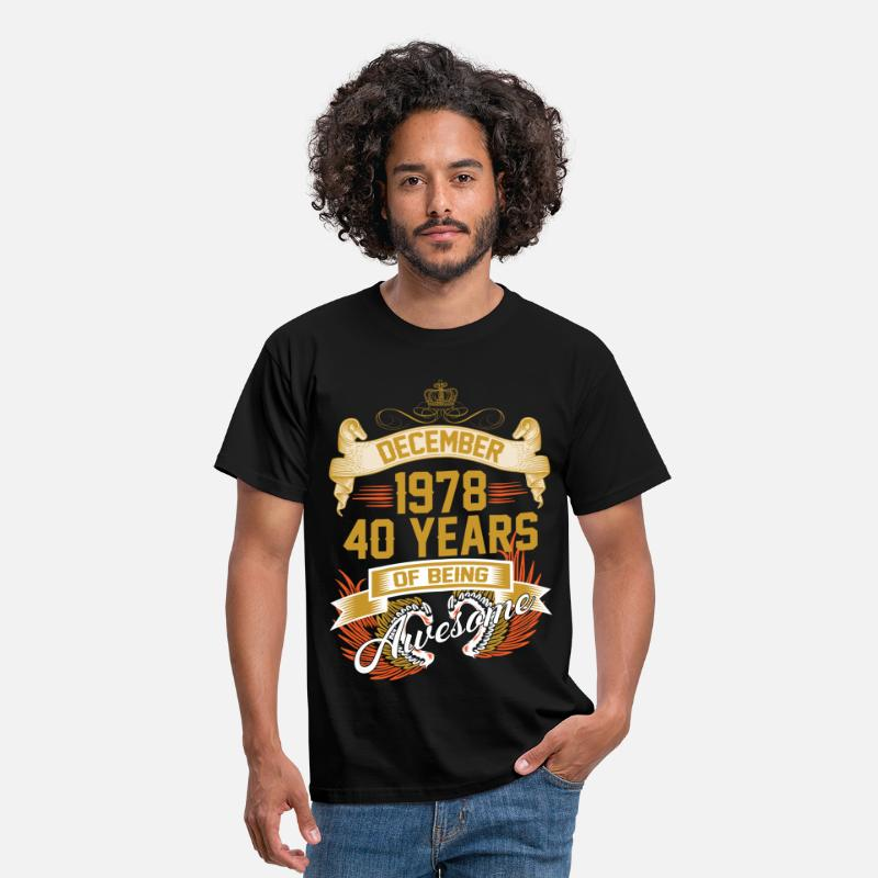 40 Years Being Awesome T-Shirts - December 1978 40 Years Of Being Awesome - Men's T-Shirt black