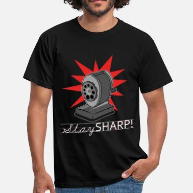 Pencil Sharpener Old Fashion Pencil Sharpener Stay Sharp - Men's T-Shirt