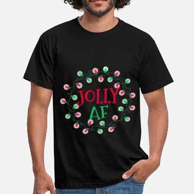 Festif Fun Jolly AF Fun Christmas Holiday Fun - T-shirt Homme